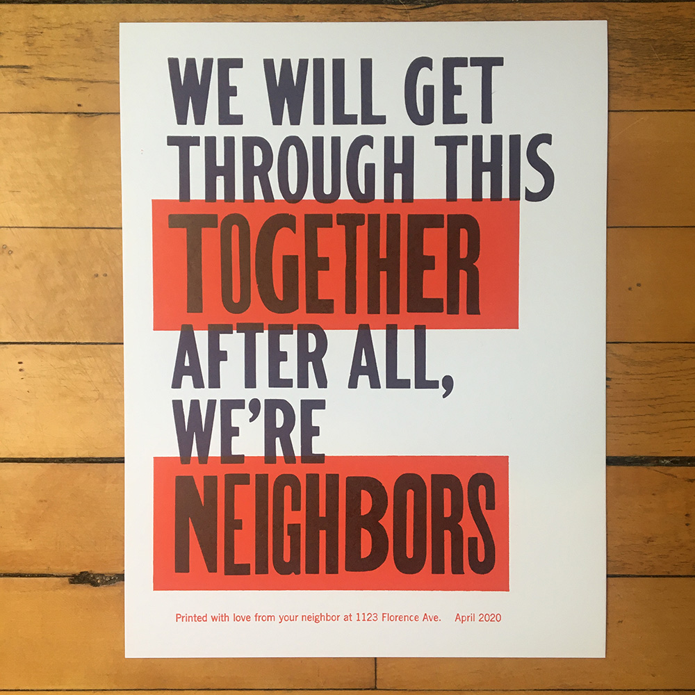 """We will get through this together. After all, we're neighbors."""