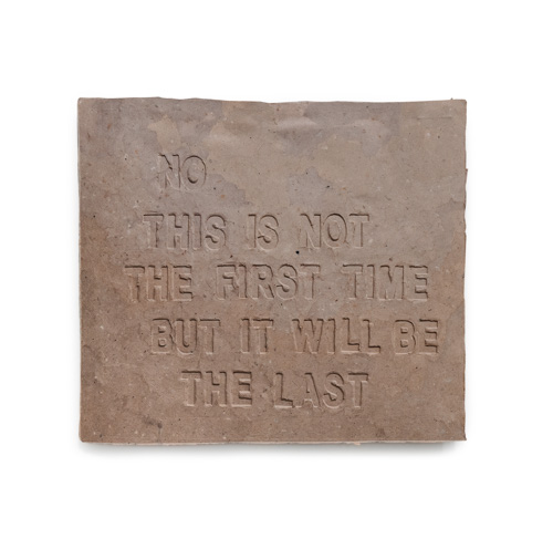 """Cast paper sculpture that reads """"No this is not the first time but it will be the last"""""""